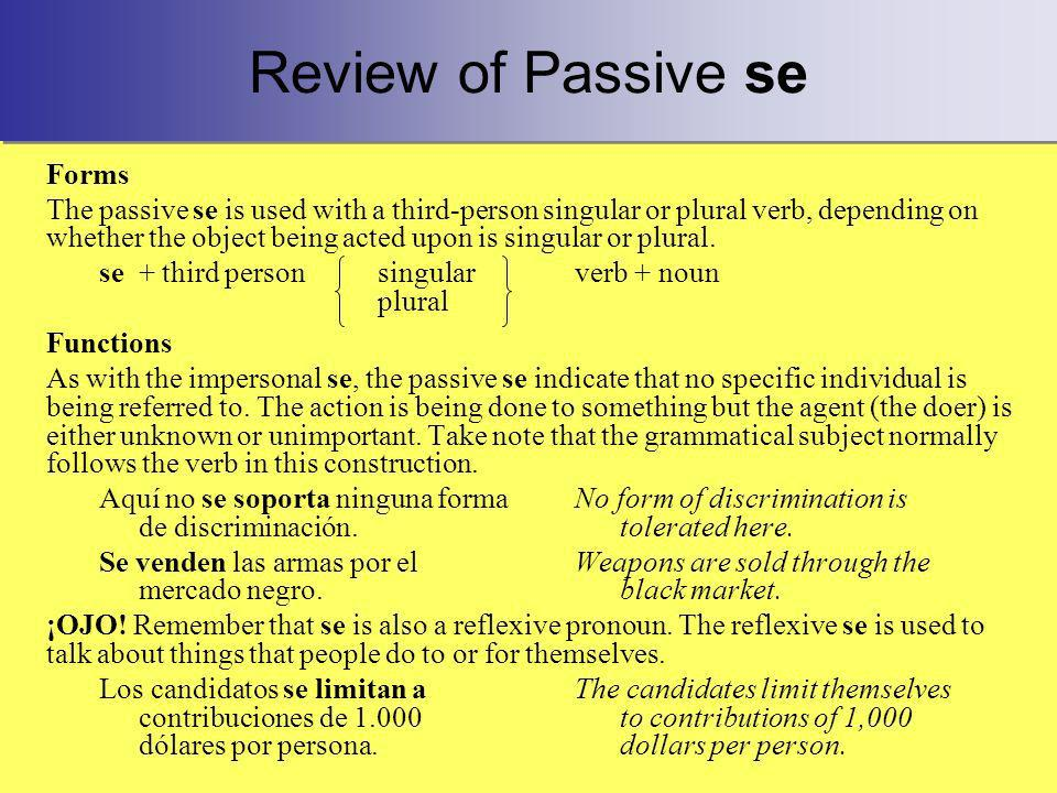 Review of Passive se Forms