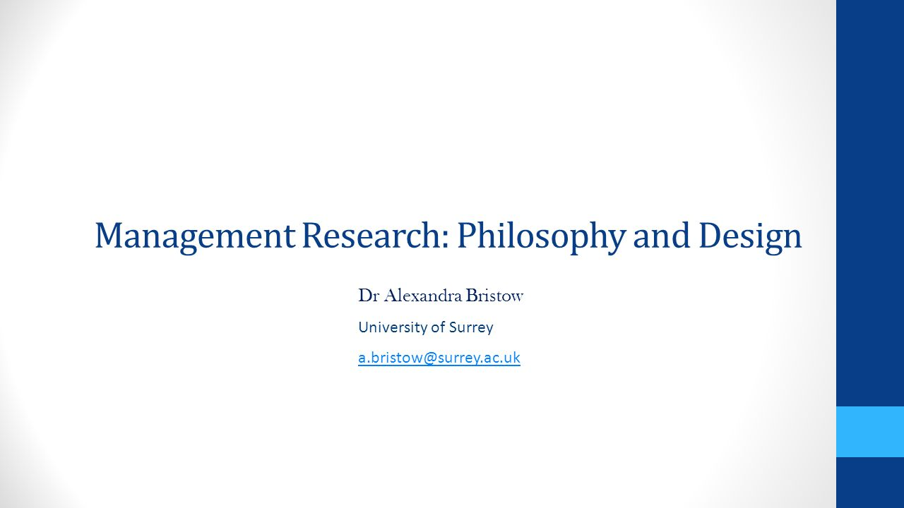Management research philosophy and design ppt video for Philosophy design
