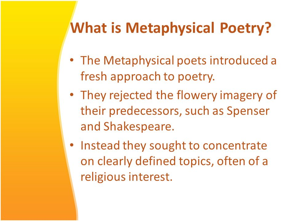 what is a metaphysical poem essay How is donne a metaphysical poet  a good essay on this topic will show the various ways that death is  donne begins with a traditional-sounding love poem,.
