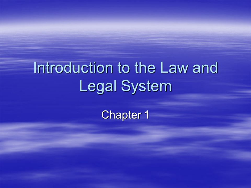 Introduction to the Law and Legal System