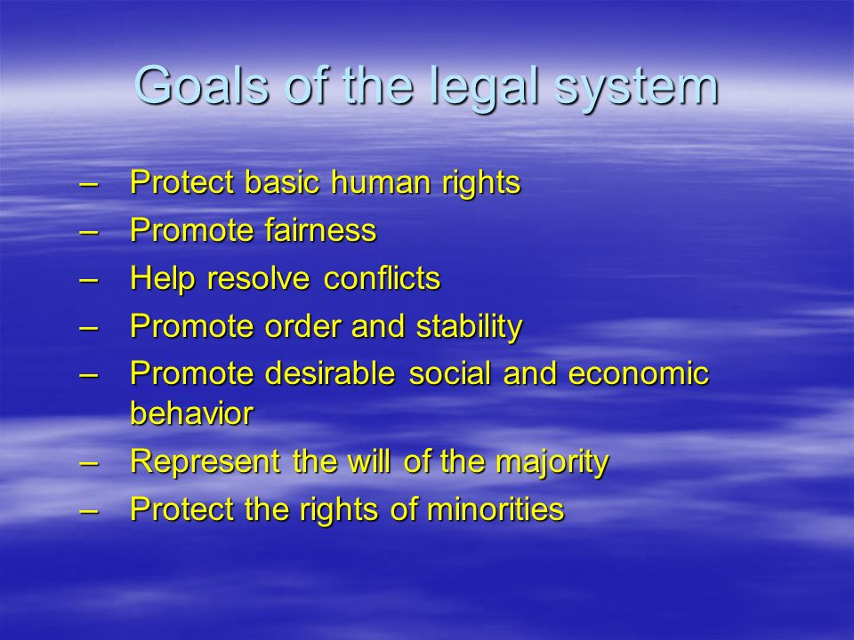 Goals of the legal system