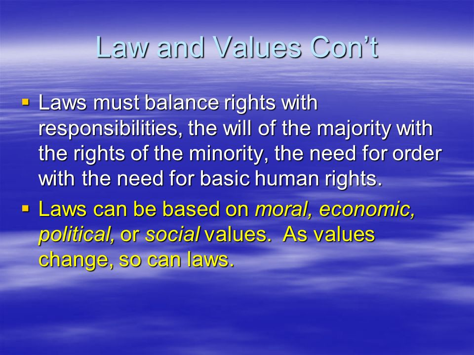 Law and Values Con't