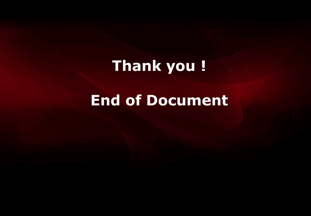 Thank you ! End of Document