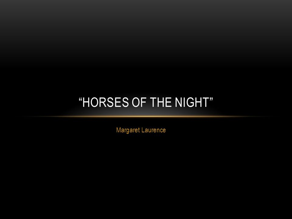 margaret laurence horses of the night