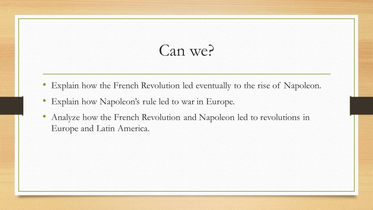 The rise fall of napoleon ppt video online download can we explain how the french revolution led eventually to the rise of napoleon explain robcynllc Image collections