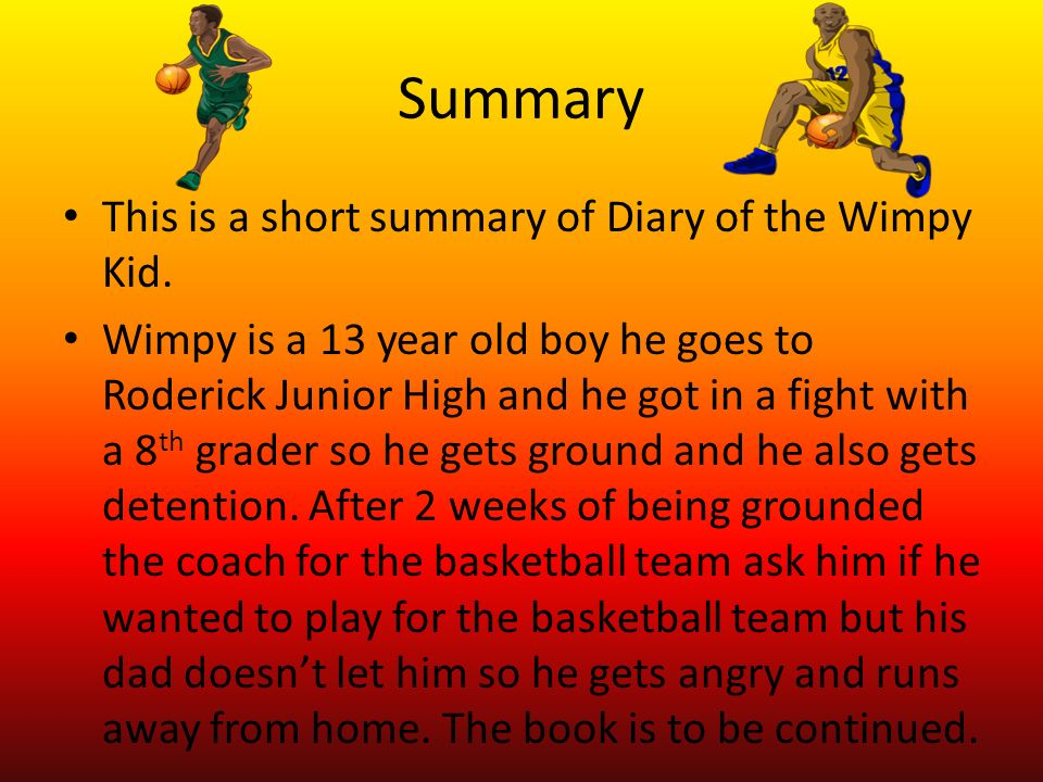 Diary of a wimpy kid short summary