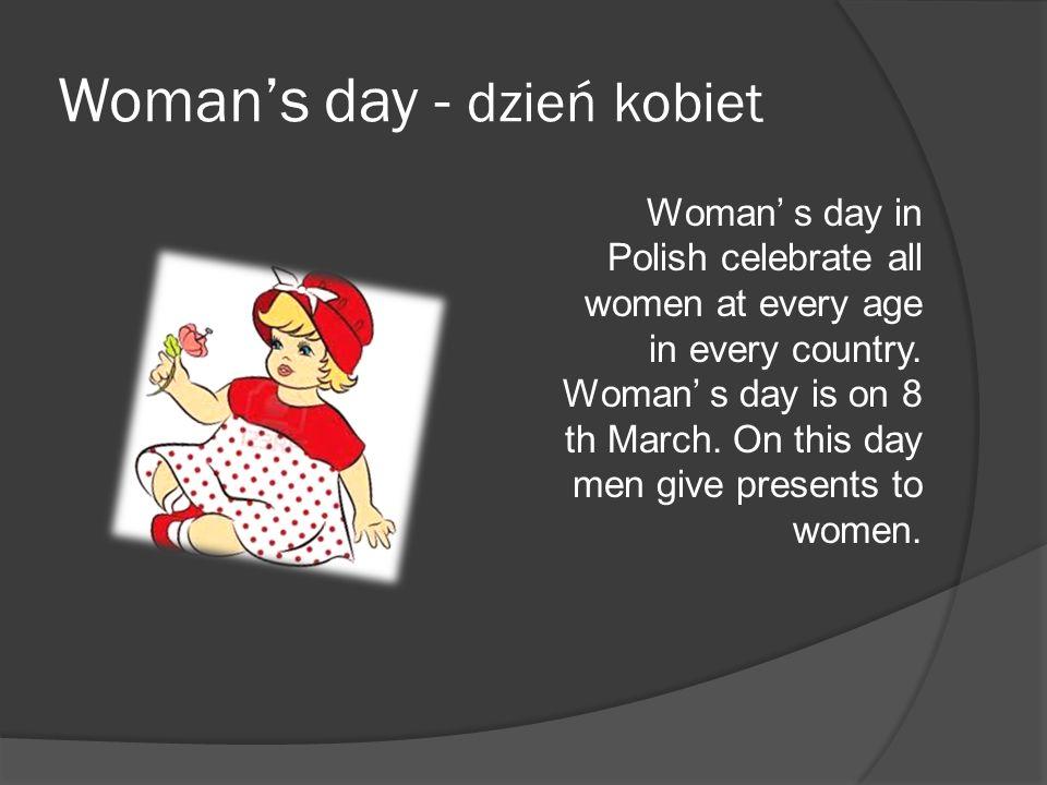 Woman's day - dzień kobiet