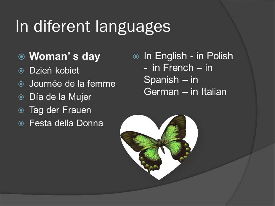 In diferent languages Woman' s day