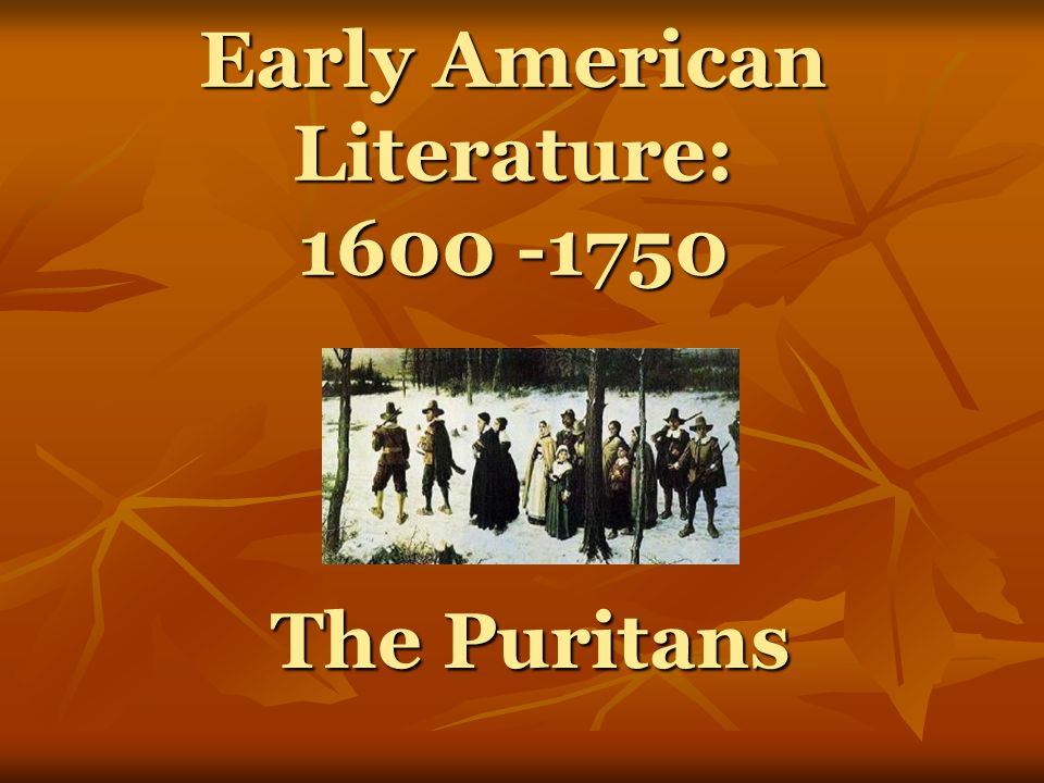 Early american literature ppt download 1 early toneelgroepblik Images