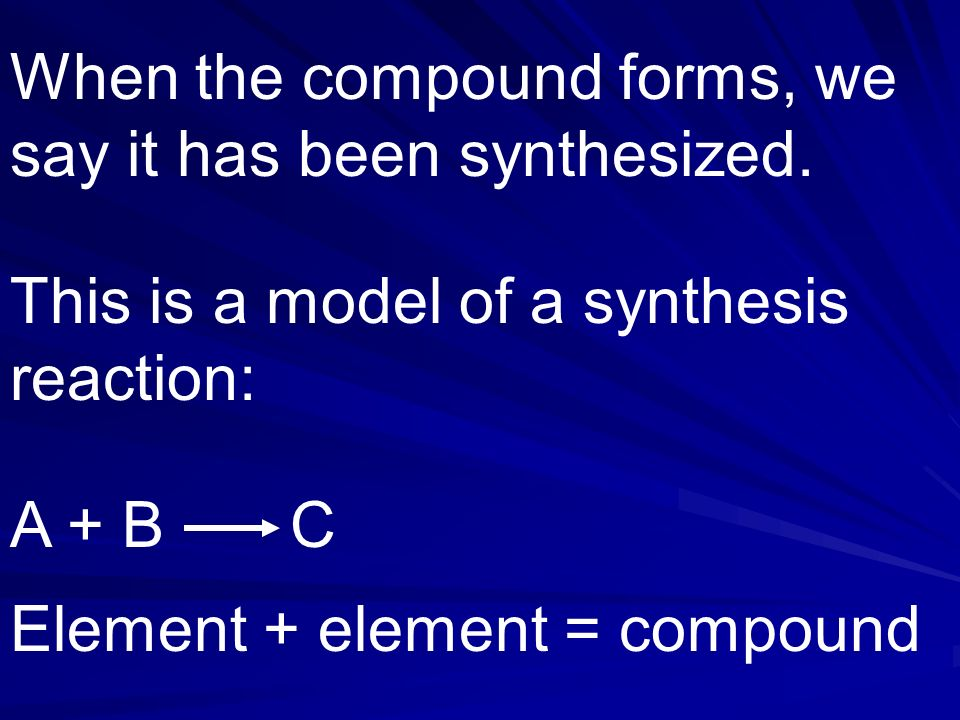 What is a synthesis reaction? - ppt download