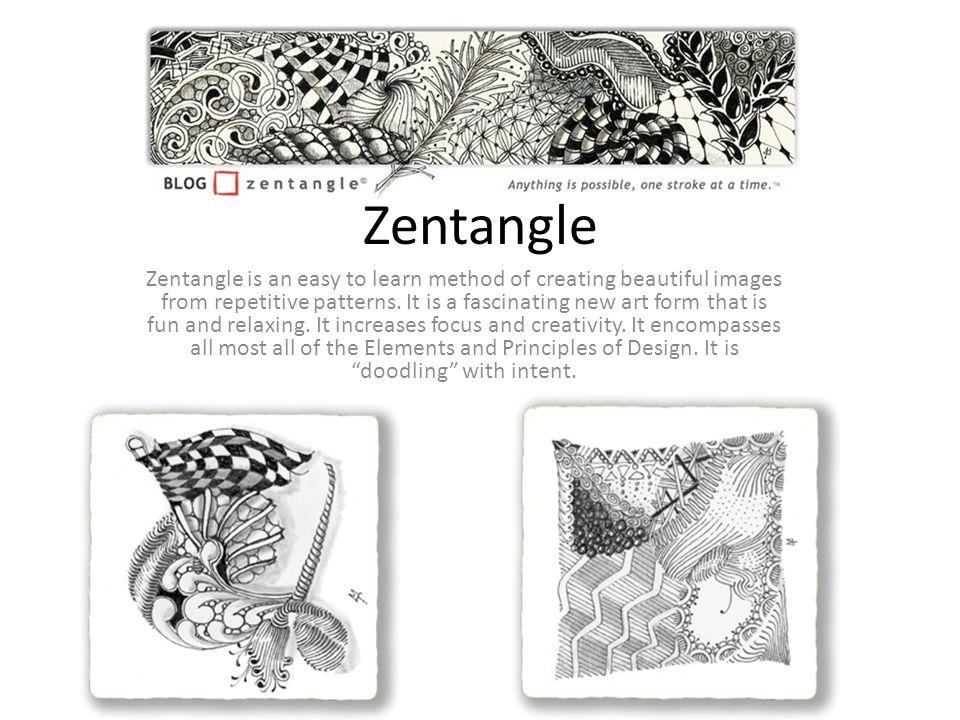 Zentangle Zentangle Is An Easy To Learn Method Of Creating Beautiful