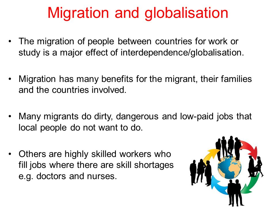 effects of globalization on migration The economic effects of migration vary widely sending countries may experience both gains and losses in the short term but may stand to gain over the longer term.