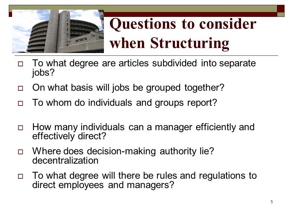 Questions to consider when Structuring