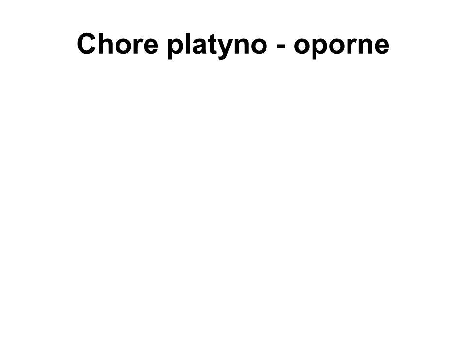 Chore platyno - oporne