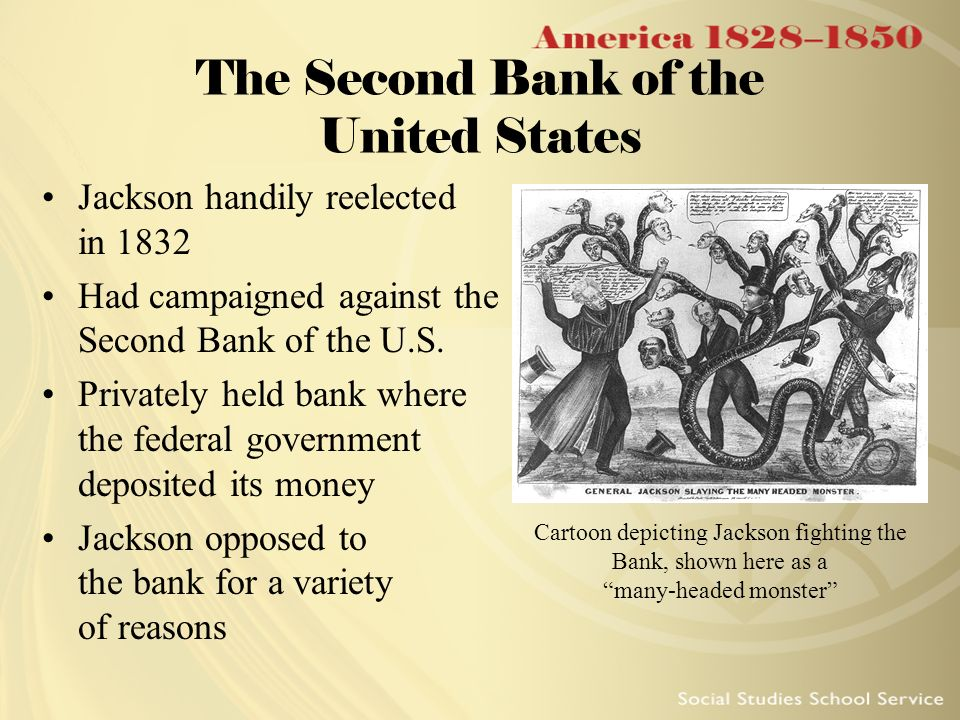 Why andrew jackson saw the bank of the united states as a monster