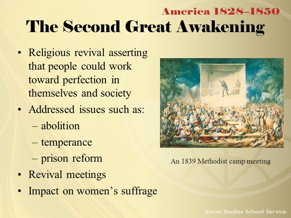 camp meeting and social reform The second great awakening emerged in response to powerful intellectual and  social currents camp meetings captured the democratizing.
