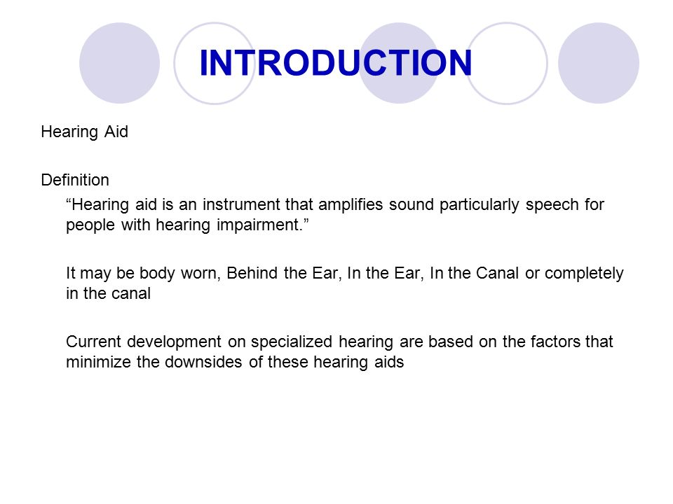 ... INTRODUCTION Hearing Aid Definition ...