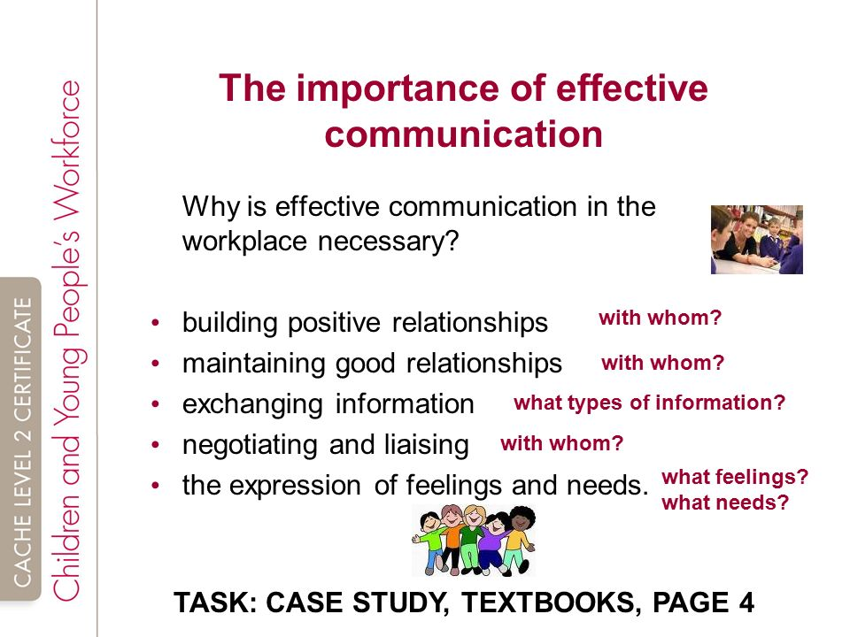 an analysis of the importance of building effective communication skills and relationships in a cert However, building trust with the client is most important in order to be an effective and successful social worker effective communication helps to understand others and their situations better and enables a warn environment that allows resourceful ideas, concern, and problem solving techniques.