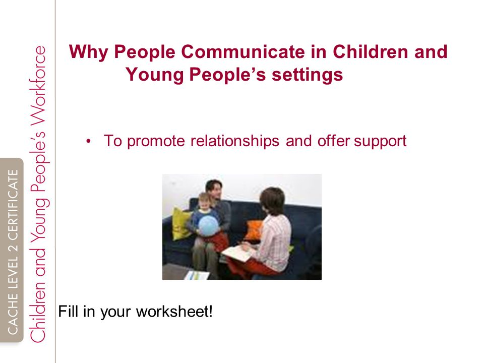 promote communication in childrens settings
