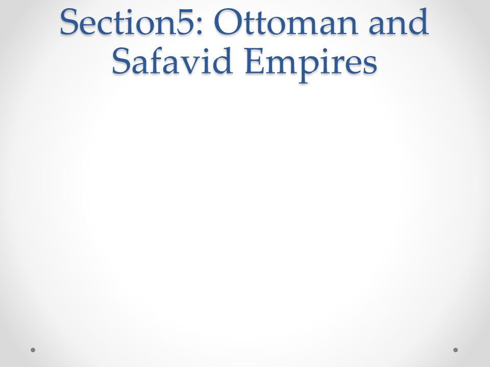 ottoman and safavid A bibliographical history volume 10 ottoman and safavid empires (1600-1700),  pp 1-19 subjects: religious studies publication year : 2017 chapter doi:.