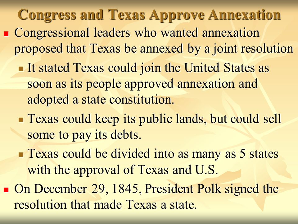 a description of the annexation of texas to the united states Their opponents, led by sam houston, advocated the annexation of texas to the united states and peaceful co-existence with native americans.