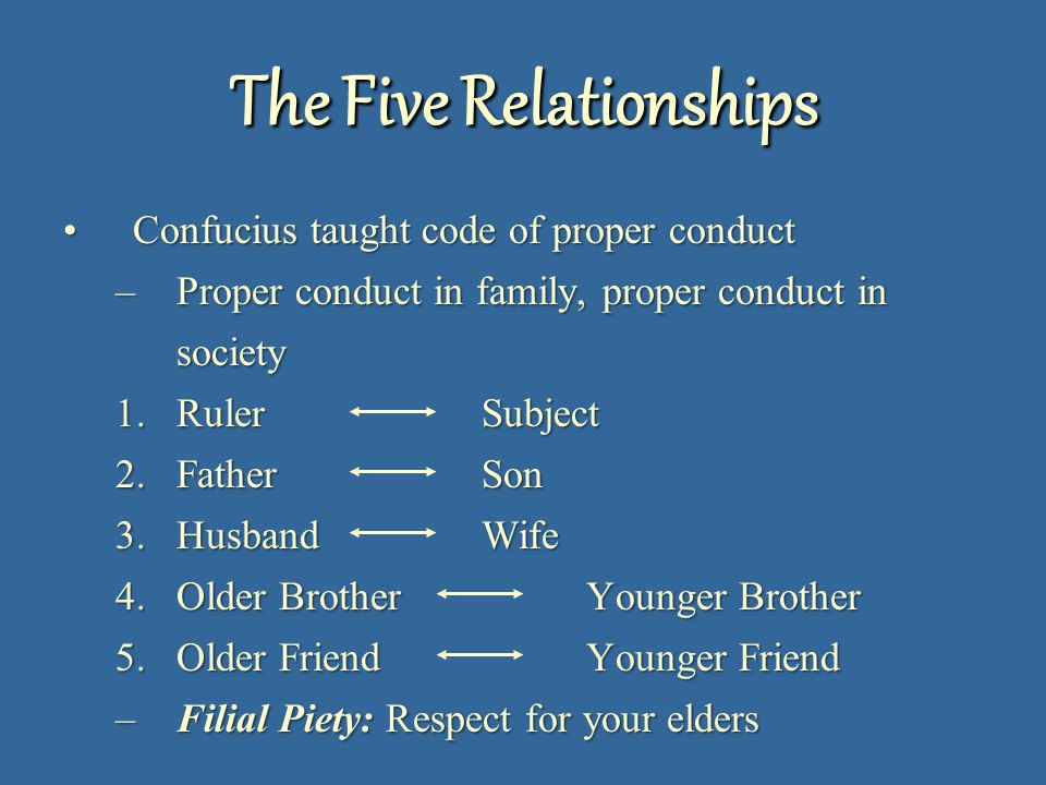 confucianism five relationships His writings, the five classics, a collection of ancient chinese  not only can  we have the five relationships espoused by confucius, we can.
