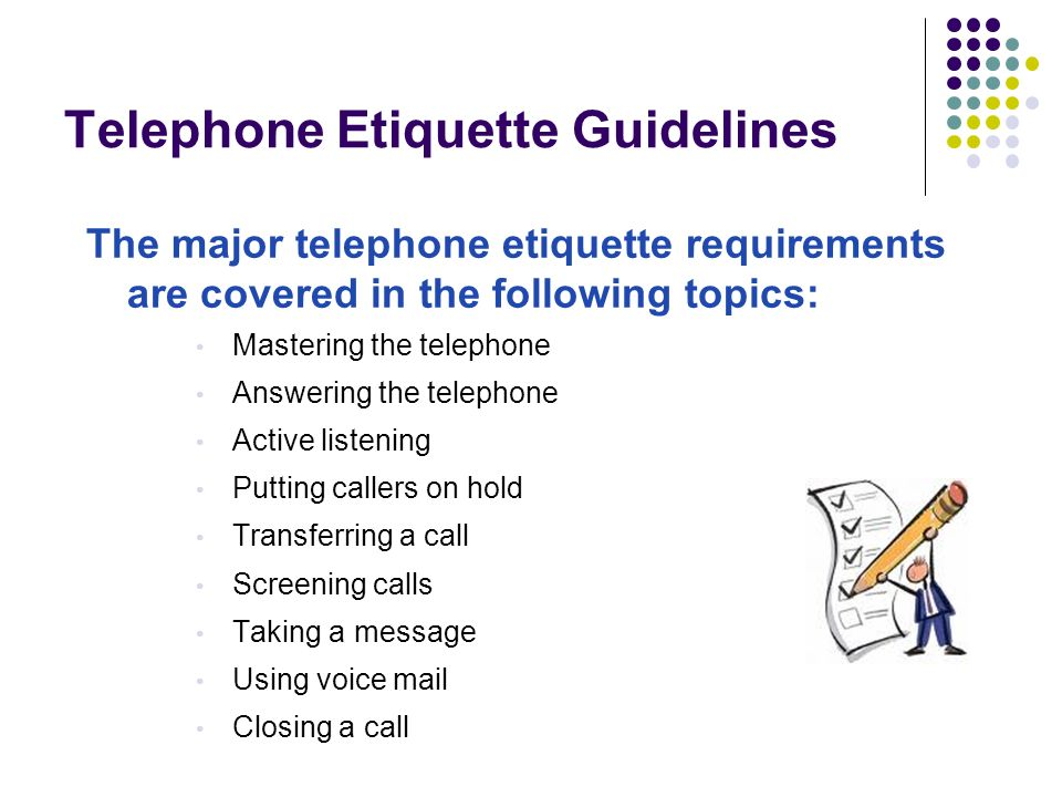 essentials of the telephone etiquette Does your receptionist have excellent telephone etiquette here are four steps for improving customer service through improved telephone etiquette.