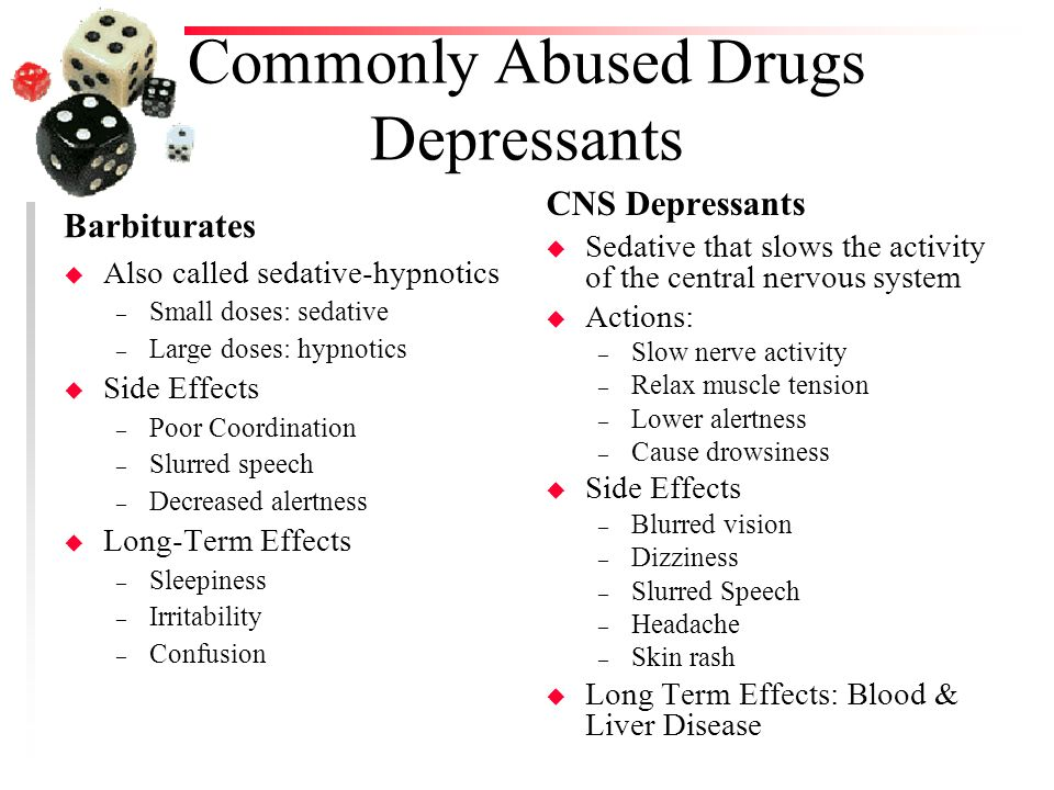 depressants their effects The depressants include  including their sedative or  abusers take such drugs to achieve euphoric states as well as to offset the effects of.