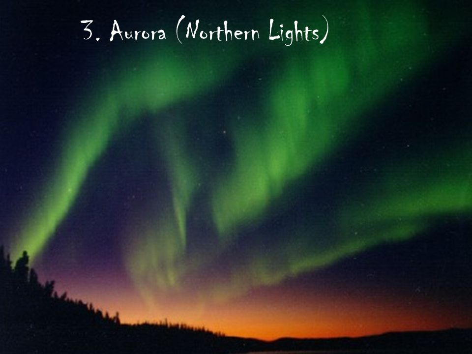 3. Aurora (Northern Lights)