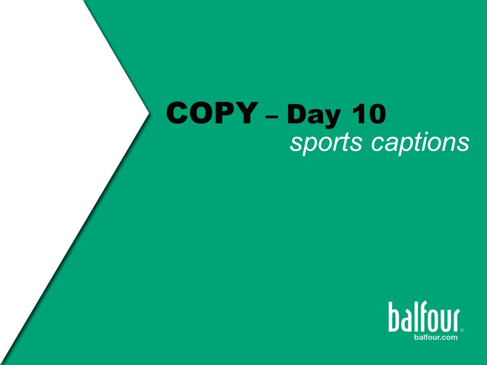 Copy Day 10 Sports Captions Ppt Video Online Download
