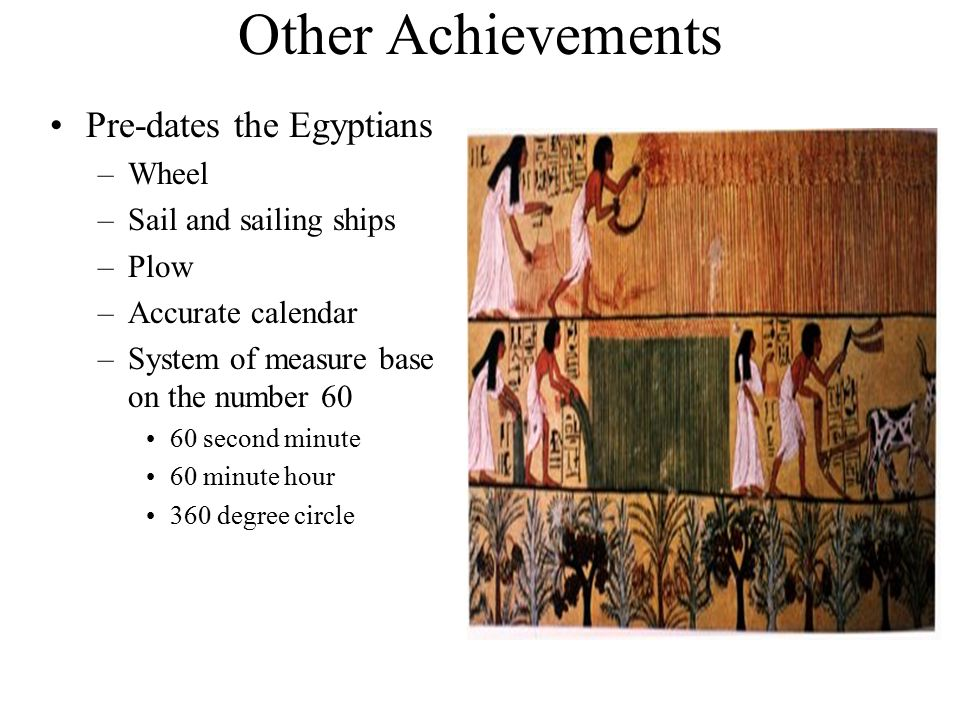 what were the major achievements of the mesopotamians or the egyptians how did these achievements of Mesopotamia was home to some of the oldest major ancient civilizations, including  they were also one of the first bronze age people in the world  3, 2015 — archaeologists have found evidence of raw materials trade between  ancient egyptians and chinese coated their sculptures with thin metal films using gilding.