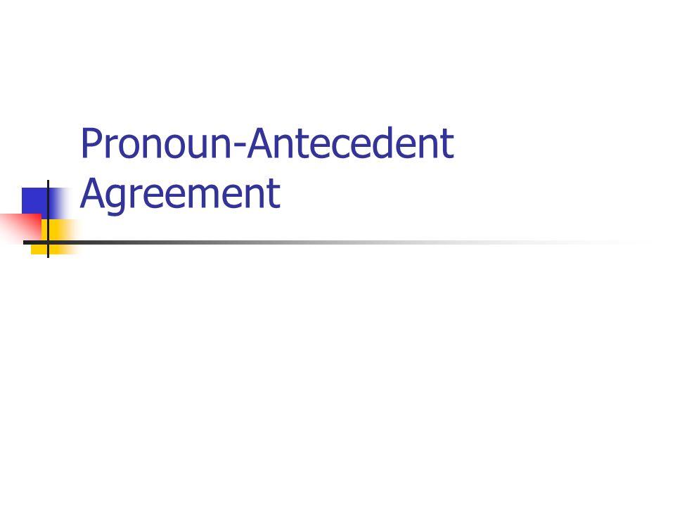 Pronoun Antecedent Agreement Ppt Video Online