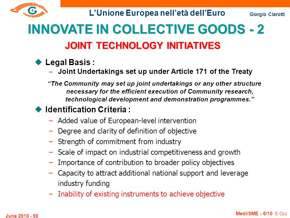 INNOVATE IN COLLECTIVE GOODS - 2 JOINT TECHNOLOGY INITIATIVES