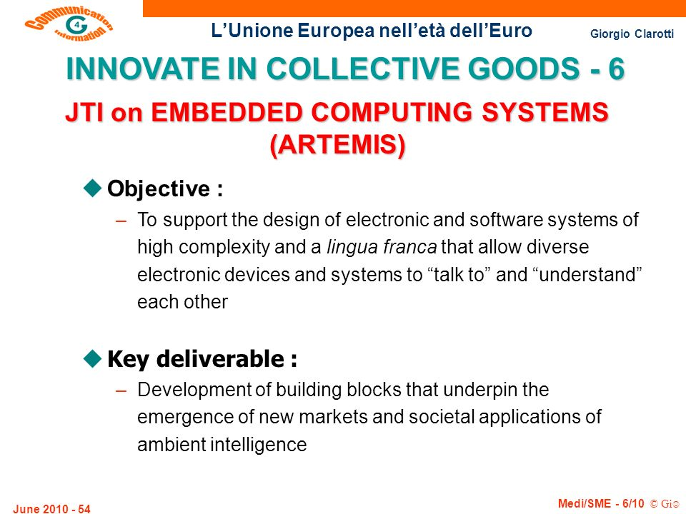 INNOVATE IN COLLECTIVE GOODS - 6 JTI on EMBEDDED COMPUTING SYSTEMS