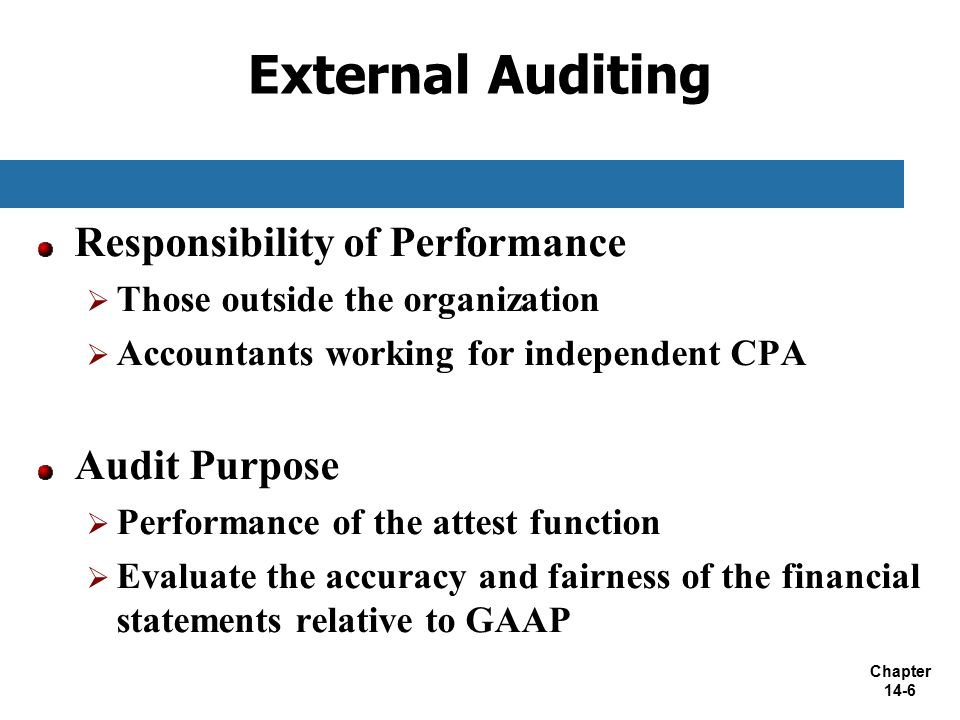 financial statements and role of external audit essay The audit committeeís function is not to replace the company's management,  internal auditors or external auditors  such registered public accounting firms  will report directly to the audit committee and the audit committee will be directly .