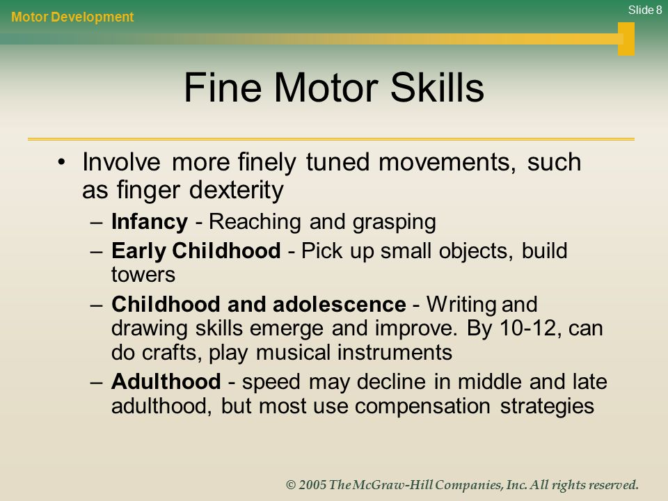 Life span development ppt video online download for Motor skills development in early childhood
