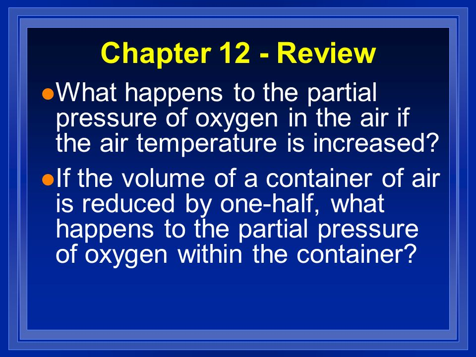 Chapter 12 – Review The Behavior of Gases - ppt download