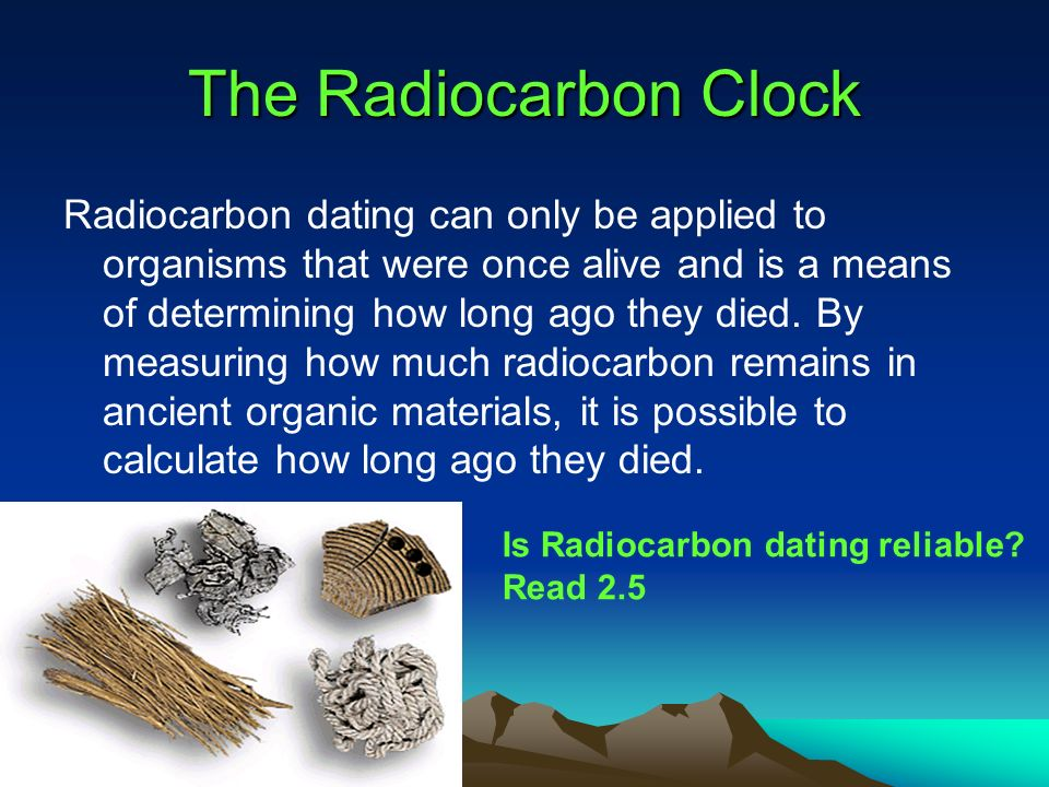 how old can radiocarbon dating go Radiocarbon dating does carbon dating accuracy range how long it revolutionised archaeology, which is carbon dating can radiocarbon dating, 000 years old how long can you go back in point to a widely used to creation.