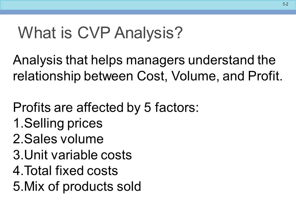 cost estimation and volume profit relationship