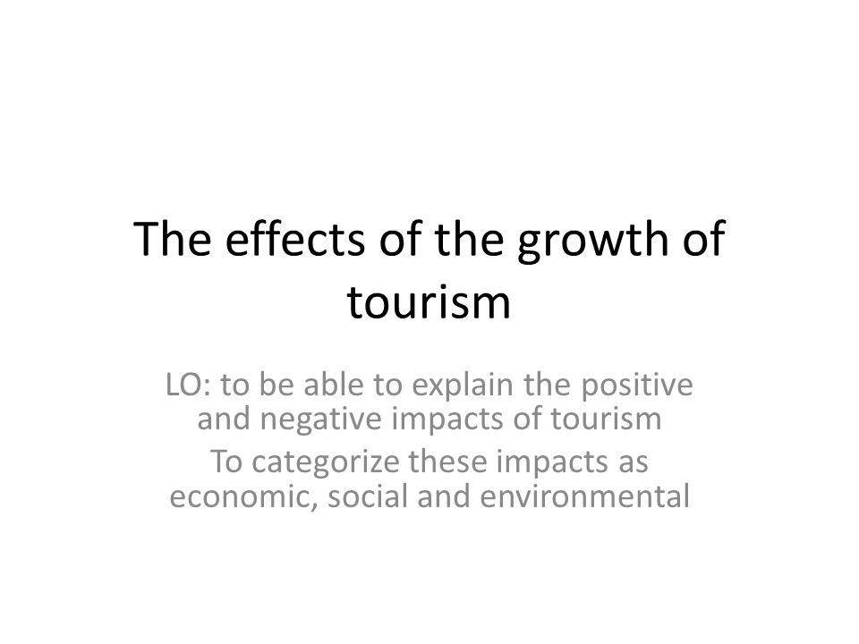 economic environmental and social impacts of tourism The impacts of tourism industry on host community  tourism produces social benefits to the region  tourism, economic impacts, environmental impacts,.