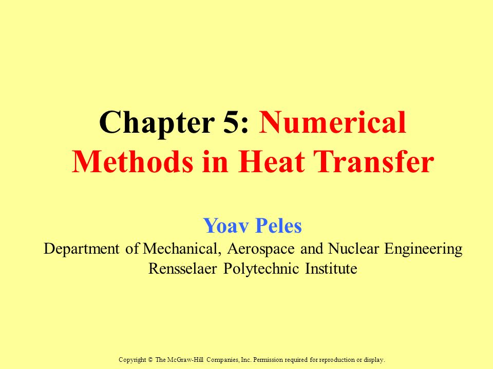 Chapter 5 Numerical Methods In Heat Transfer