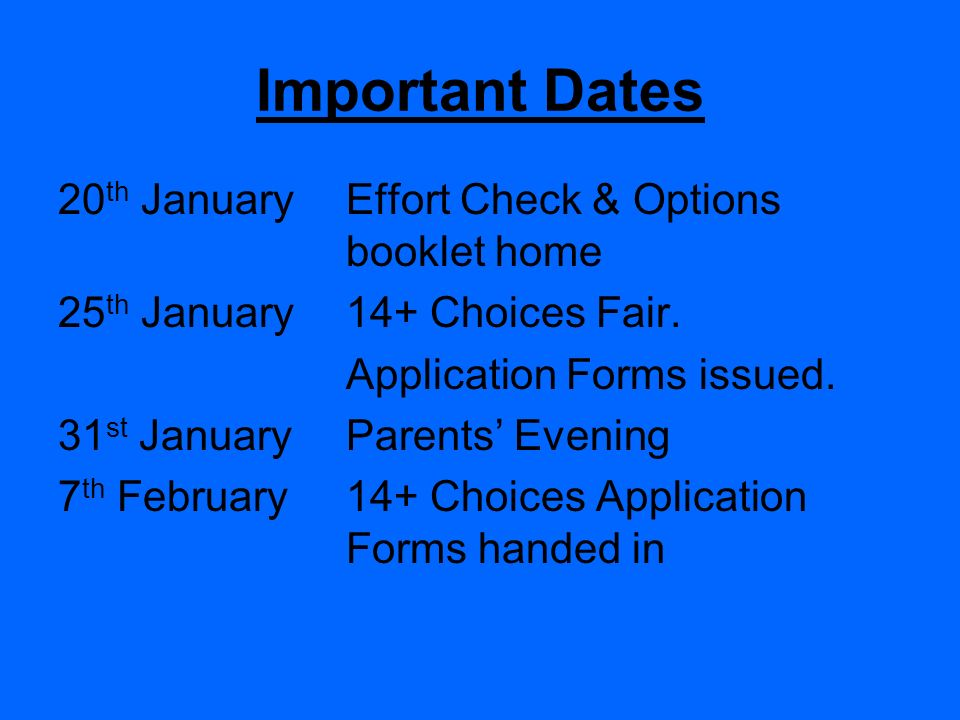 Important Dates 20th January Effort Check & Options booklet home