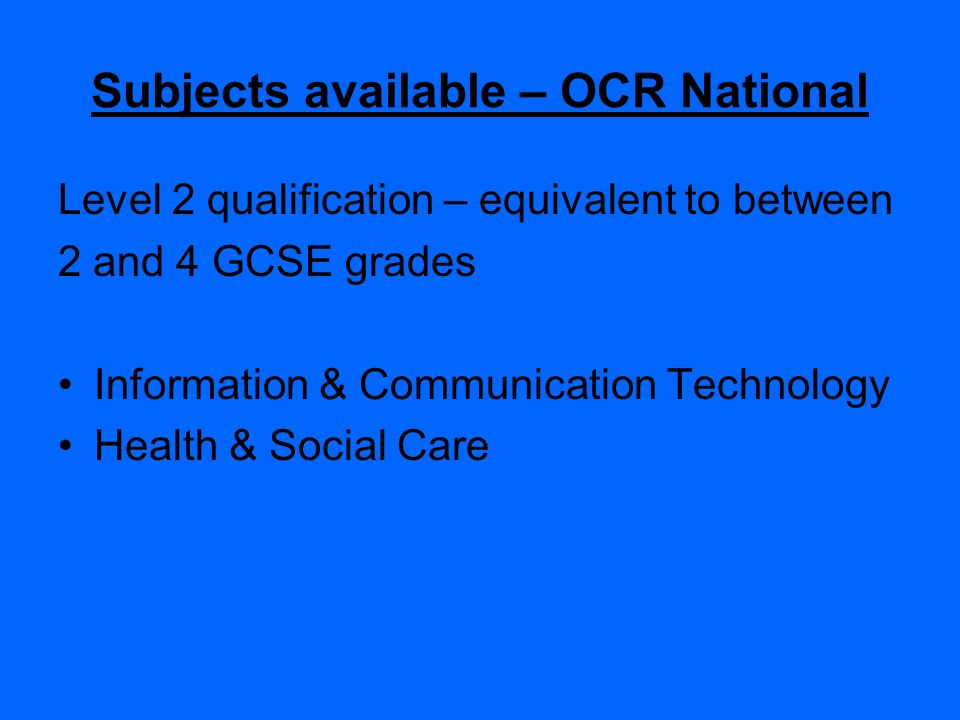 Subjects available – OCR National