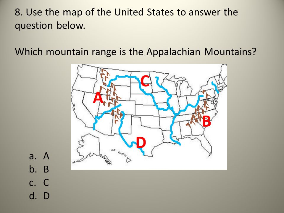 8. Use the map of the United States to answer the question below.