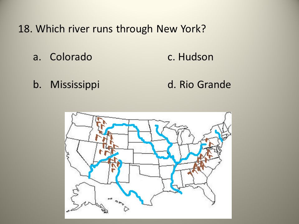 18. Which river runs through New York