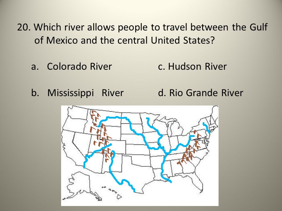 20. Which river allows people to travel between the Gulf