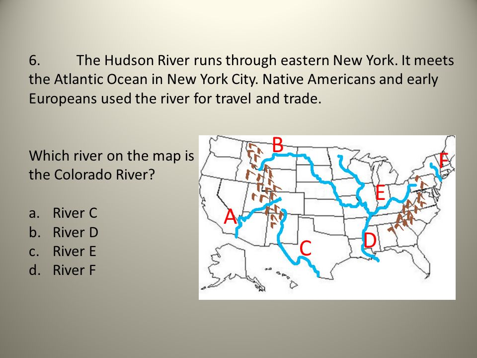 6. The Hudson River runs through eastern New York