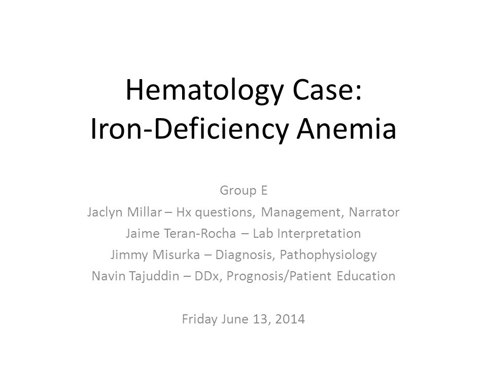 pediatric iron deficiency anemia case study The case study method of teaching applied to college science teaching a case of iron deficiency anemia author: david f dean department of biology.