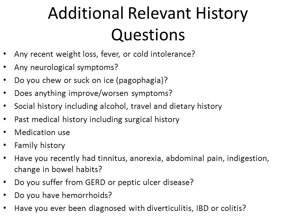 Additional Relevant History Questions