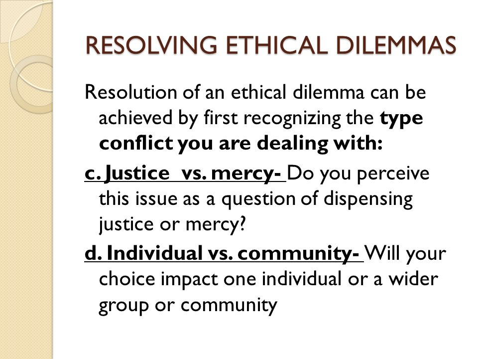 How to Resolve Ethical Dilemmas in the Workplace
